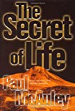 The Secret of Life (076530080X) by McAuley, Paul J.
