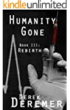 Humanity Gone: Rebirth