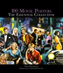 100 Movie Posters: The Essential Coll...