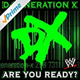 Are You Ready? (D-Generation X)