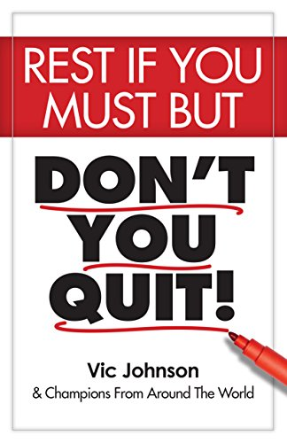rest-if-you-must-but-dont-you-quit