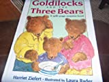 Goldilocks and the Three Bears: A Split-page Surprise Book