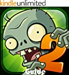 Plants vs. Zombies 2 Game: Tips, Tric...