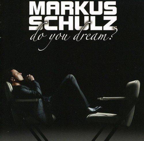 Markus Schulz - Do You Dream [Import]