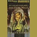 The Dark Hills Divide: The Land of Elyon, Book 1 (       UNABRIDGED) by Patrick Carman Narrated by Aasne Vigesaa