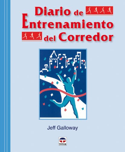 Diario de Entrenamiento Del Corredor