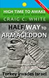 img - for Halfway to Armageddon (High Time to Awake) book / textbook / text book