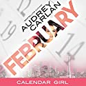 February: Calendar Girl, Book 2 Audiobook by Audrey Carlan Narrated by Summer Morton