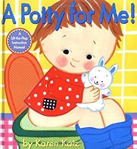 "Cover of ""A Potty for Me!: A Lift-the-Fla..."