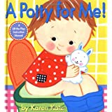 A Potty for Me!: A Lift-the-Flap Instruction Manualby Karen Katz