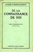 De la Connaissance de Soi. by Brunschvicg…