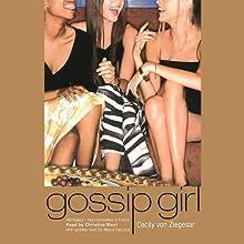 Gossip Girl | Livre audio Auteur(s) : Cecily von Ziegesar Narrateur(s) : Christina Ricci