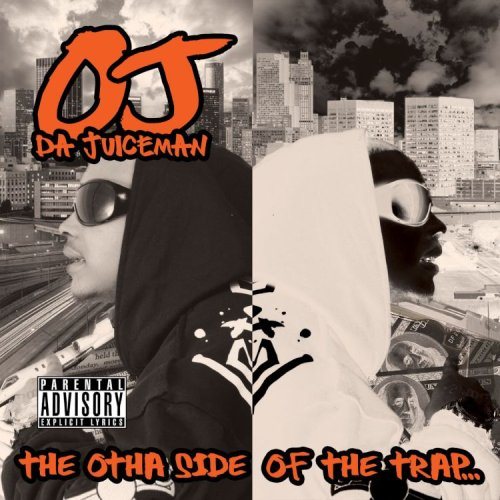 OJ Da Juiceman - The Otha Side Of The Trap - Zortam Music