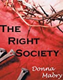 img - for The Right Society book / textbook / text book