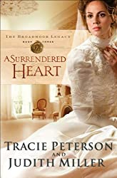 A Surrendered Heart (The Broadmoor Legacy Book #3)