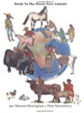 Donde No Hay Doctor Para Animales (Spanish Edition)