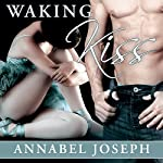 Waking Kiss: BDSM Ballet, Book 1 | Annabel Joseph