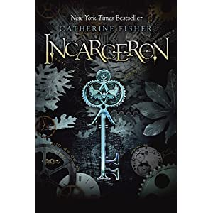 Incarceron (Incarceron, Book 1)