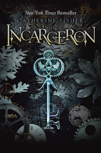Cover of Incarceron (Incarceron, Book 1)