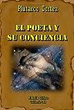 img - for El Poeta y Su Conciencia (Spanish Edition) book / textbook / text book