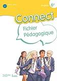 Connect 6e / Palier 1 année 1 - Anglais - Fichier pédagogique - Edition 2011