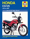Honda CG125 Service and Repair Manual: 1976 to 2007 (Haynes Service and Repair Manuals) Pete Shoemark
