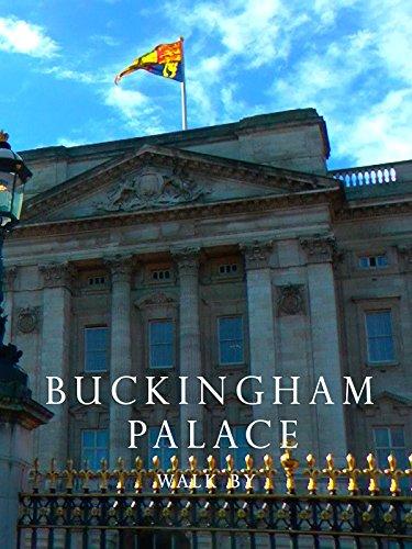 Buckingham Palace Walk By