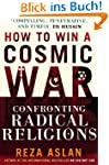 How to Win a Cosmic War: Confronting...