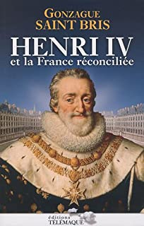 Henri IV et la France réconciliée