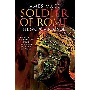 Soldier of Rome : The Sacrovir Revolt