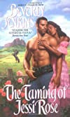 Taming of Jessi Rose (Avon Romance)
