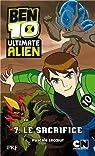 Ben 10 Ultimate Alien, Tome 7 : Le sacrifice par Lecoeur
