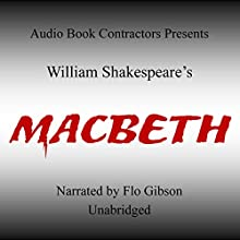 Macbeth Audiobook by William Shakespeare Narrated by Flo Gibson