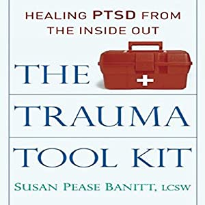 The Trauma Tool Kit Audiobook