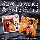 We Got Us/Eydie & Steve Sing the Golden Hits [ORIGINAL RECORDINGS REMASTERED]