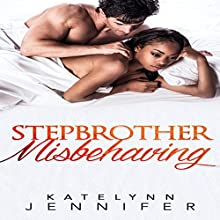 Stepbrother Misbehaving: A Billionaire BWWM Bisexual Romance Audiobook by Katelynn Jennifer,  BWWM Deluxe Narrated by Cassius Mishima
