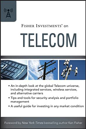 Fisher investments on telecom fisher investments press ebook fisher