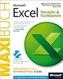 Microsoft Excel: Formeln & Funktionen - Das Maxibuch, 3., aktualisierte und erweiterte Auflage: Einf�hrung in die Nutzung von Formeln und Funktionen