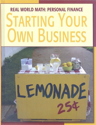 Starting Your Own Business (Real World Math)