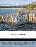 echange, troc Henri-Alexandre Tessier, Andr Thouin - Agriculture