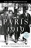 Paris 1919: Six Months That Changed the World (0375760520) by Macmillan, Margaret Olwen
