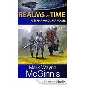 Realms of Time (Scrapyard Ship Book 4) (English Edition)