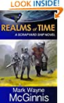 Realms of Time (Scrapyard Ship Book 4)