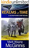 Realms of Time (Scrapyard Ship series Book 4)