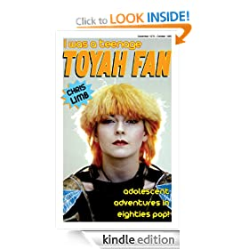 I Was A Teenage Toyah Fan