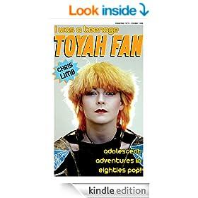 I Was A Teenage Toyah Fan