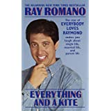 Everything and a Kite ~ Ray Romano