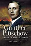 img - for GUNTHER PLUSCHOW: Airmen, Escaper and Explorer book / textbook / text book