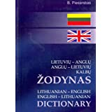 Lithuanian-English and English-Lithuanian Dictionary: 25,000 Words and Phrasesby B. Piesarskas