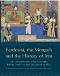 Ferdowsi, the Mongols and the History...